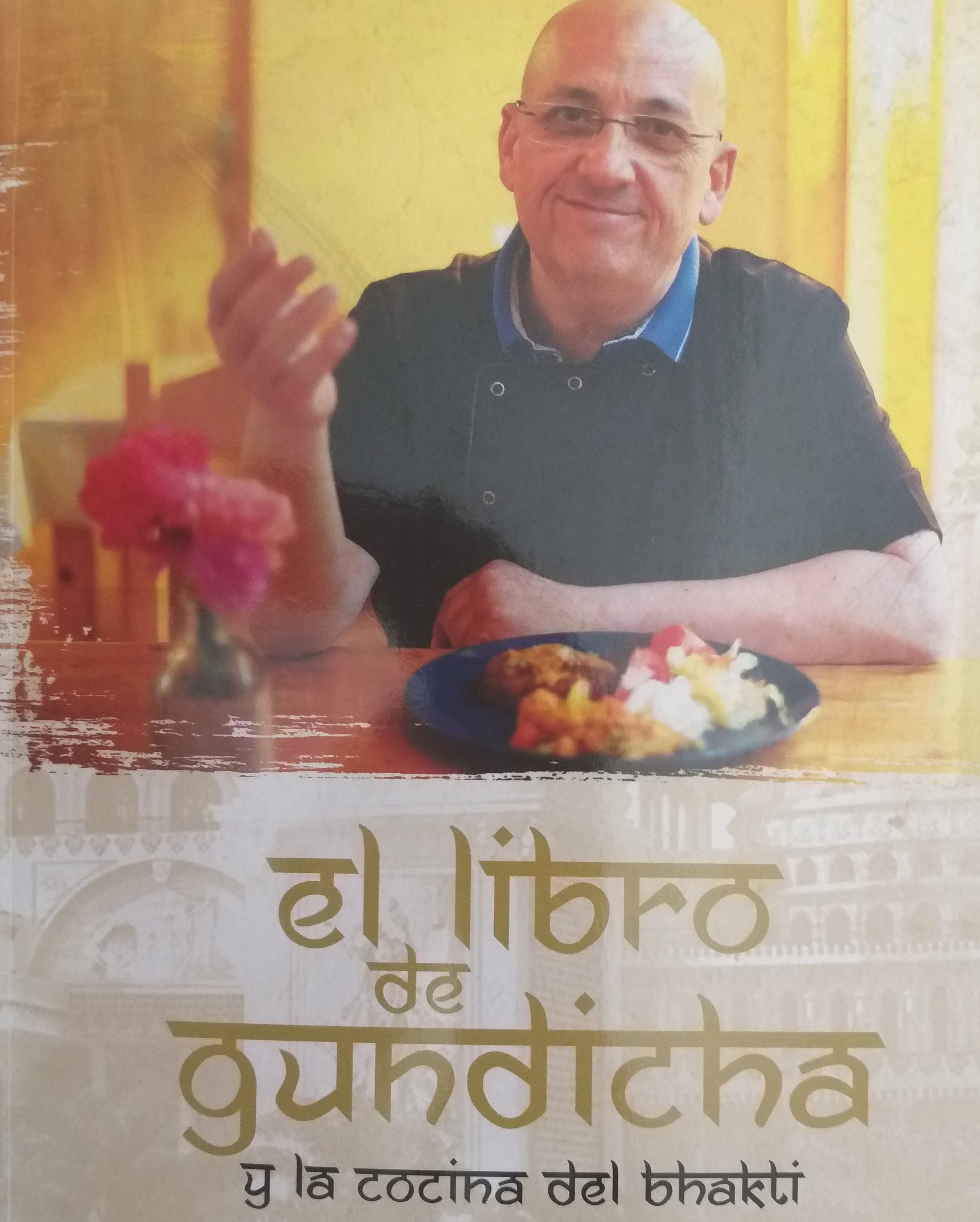 Libro comida Bhakti de Gundicha y  Ghee Caldes d'Estrac Mantequilla Clarificada Ayurveda 100% Artesanal y Ecológica.