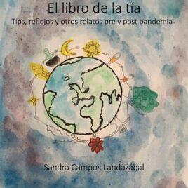 Tu compra anticipada colaborativa de «El libro de la tía tips, reflejos y otros relatos pre y post pandemia No1